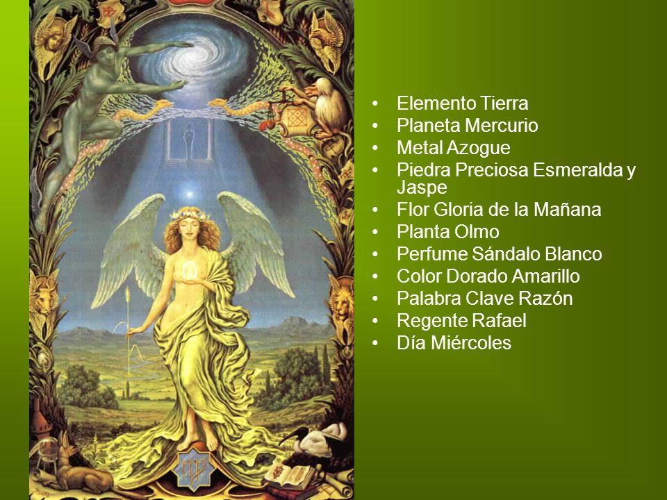 Elemento Tierra Planeta Mercurio. Metal Azogue. Piedra Preciosa Esmeralda y Jaspe. Flor Gloria de la Mañana.