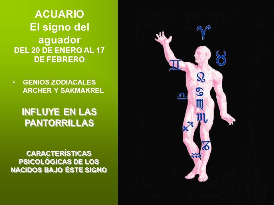 ACUARIO El signo del aguador DEL 20 DE ENERO AL 17 DE FEBRERO