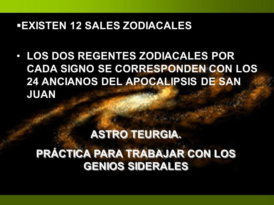EXISTEN 12 SALES ZODIACALES