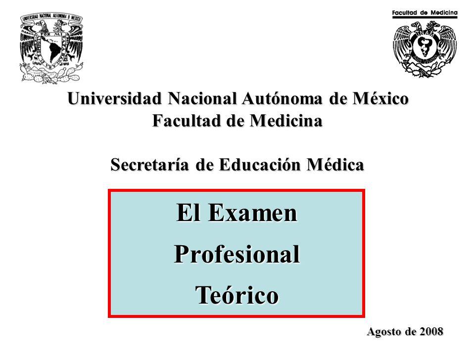 Universidad Nacional Autónoma de México Secretaría de Educación Médica