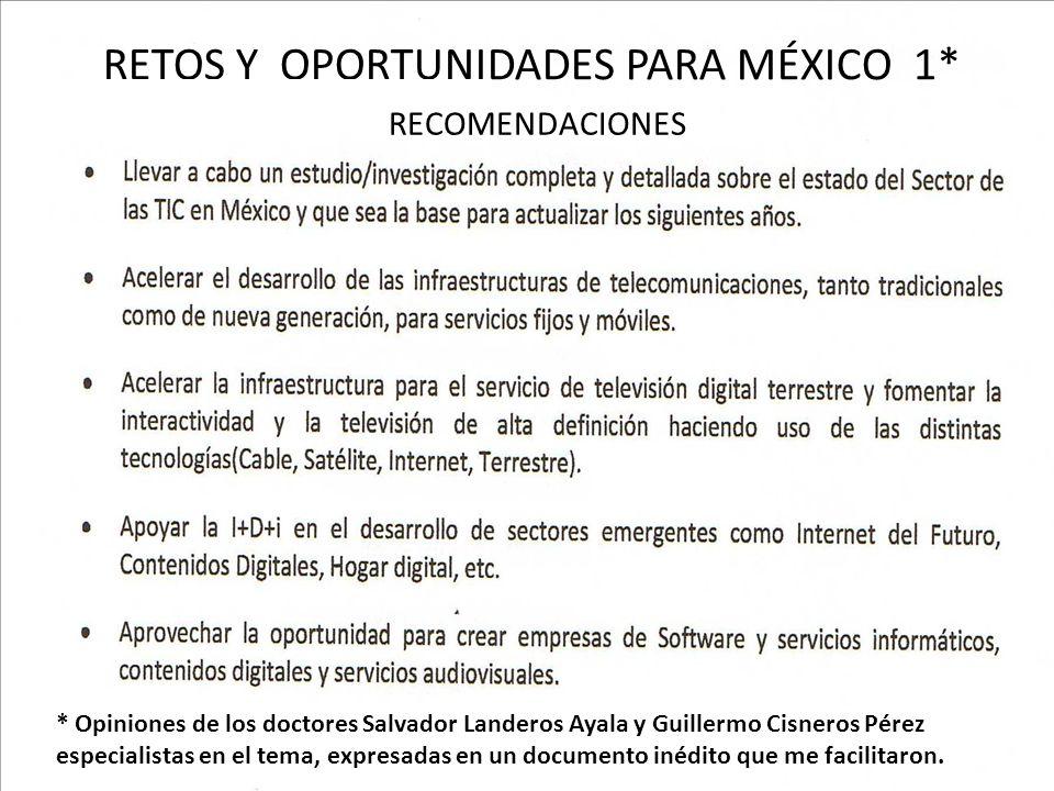 RETOS Y OPORTUNIDADES PARA MÉXICO 1*