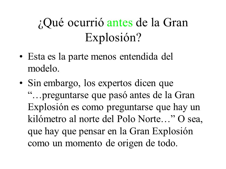 ¿Qué ocurrió antes de la Gran Explosión