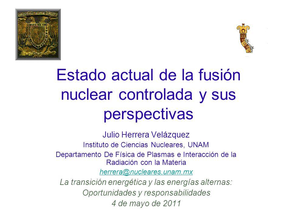 Estado actual de la fusión nuclear controlada y sus perspectivas