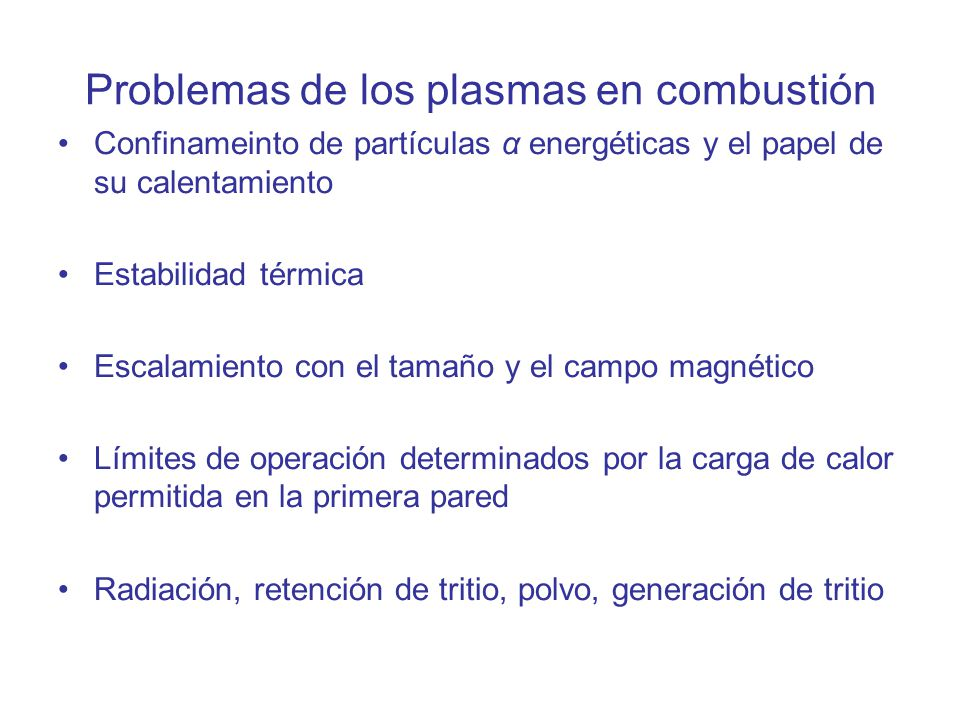Problemas de los plasmas en combustión