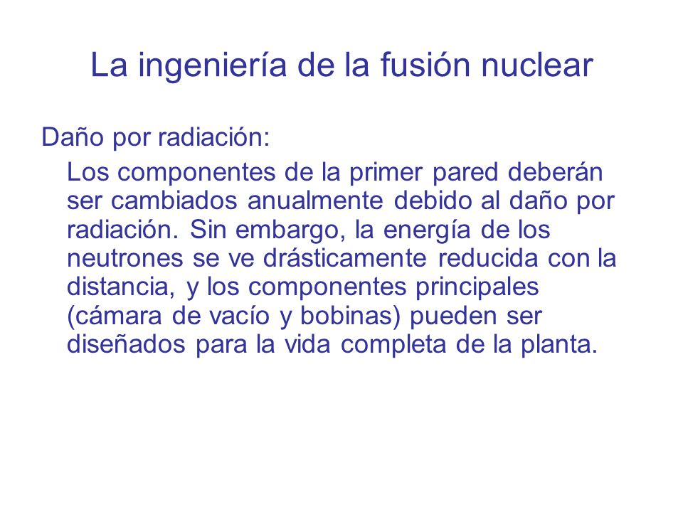 La ingeniería de la fusión nuclear