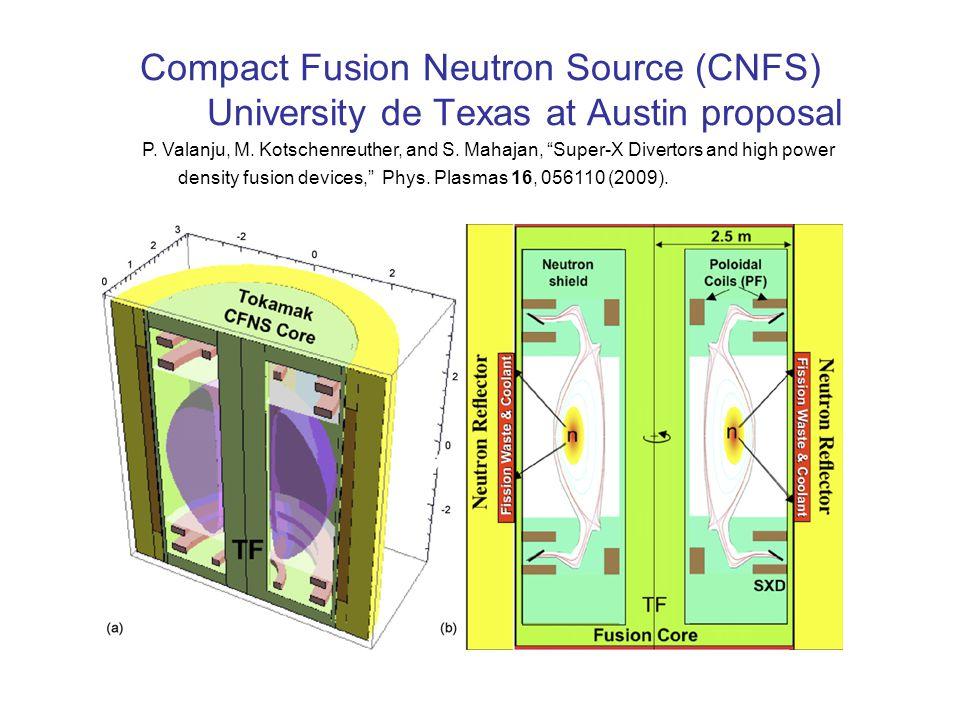 Compact Fusion Neutron Source (CNFS) University de Texas at Austin proposal