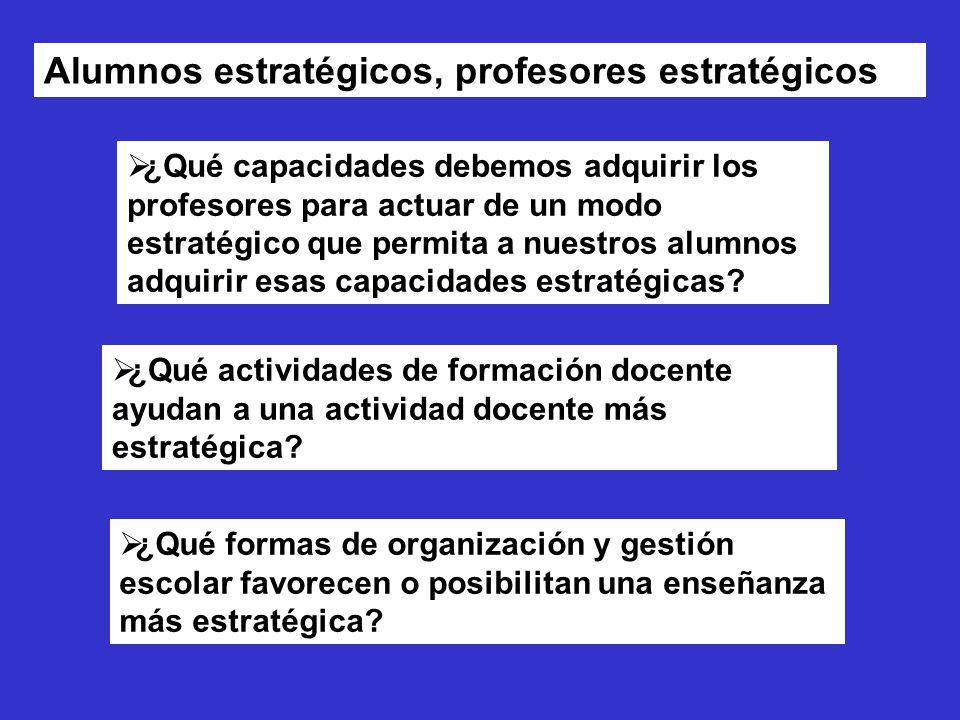 Alumnos estratégicos, profesores estratégicos