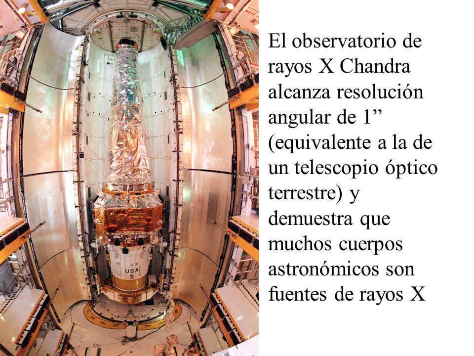 El observatorio de rayos X Chandra alcanza resolución angular de 1 (equivalente a la de un telescopio óptico terrestre) y demuestra que muchos cuerpos astronómicos son fuentes de rayos X
