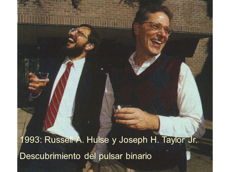 1993: Russell A. Hulse y Joseph H. Taylor Jr.