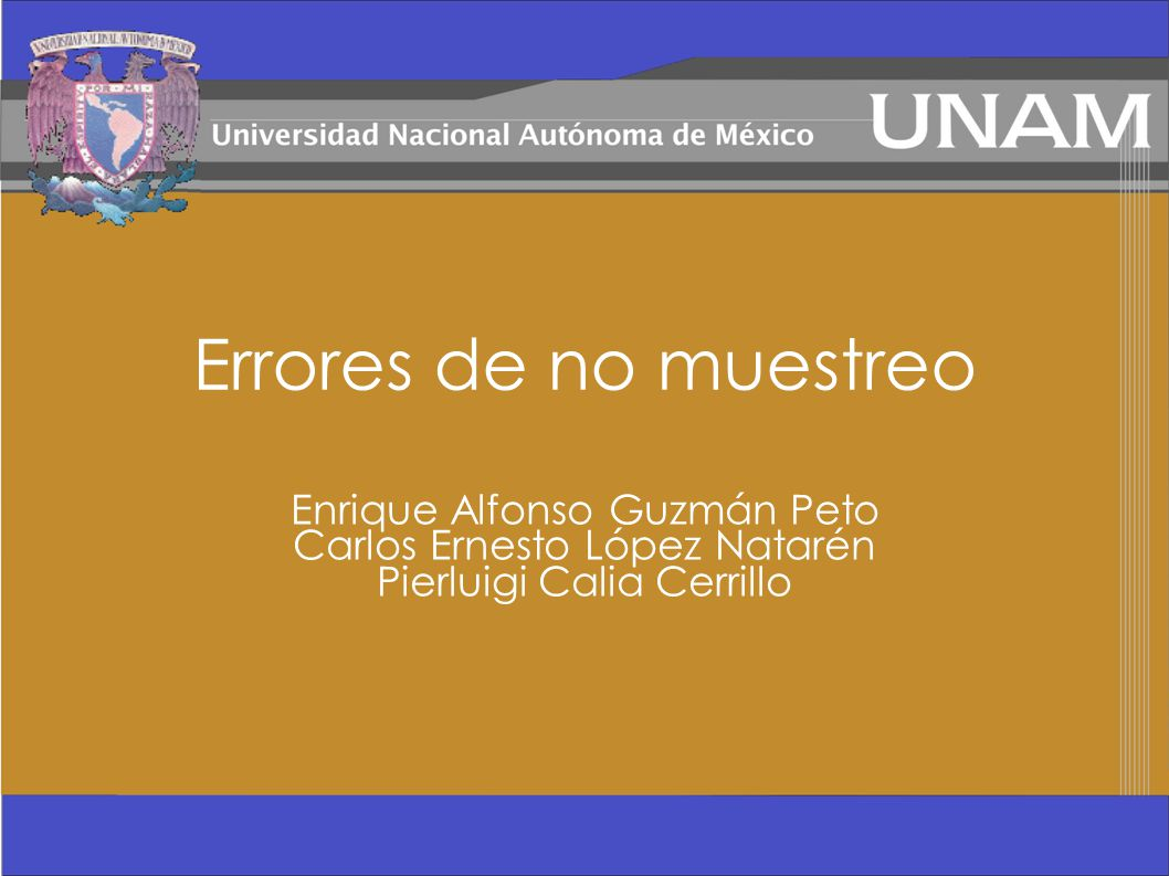 Errores de no muestreo Enrique Alfonso Guzmán Peto