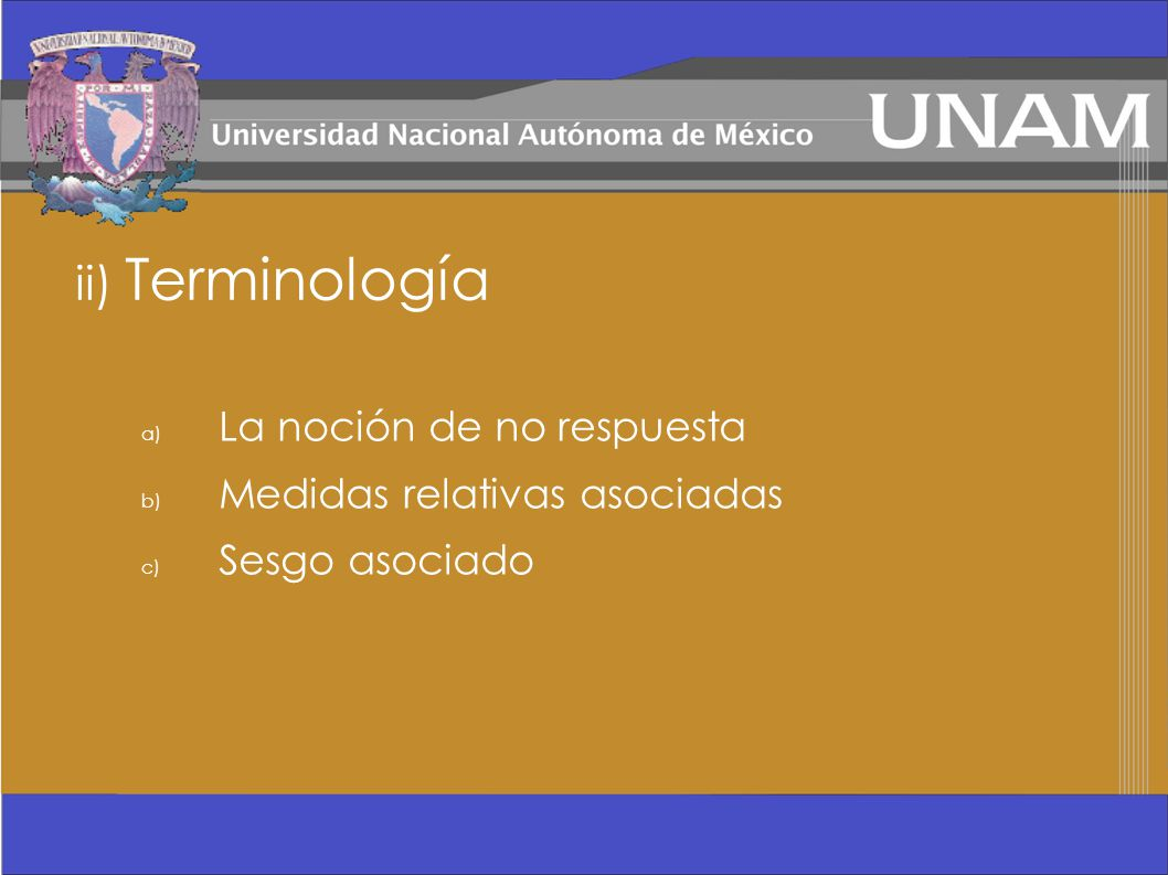 ii) Terminología La noción de no respuesta Medidas relativas asociadas