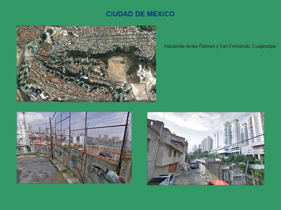 CIUDAD DE MEXICO Hacienda de las Palmas y San Fernando, Cuajimalpa
