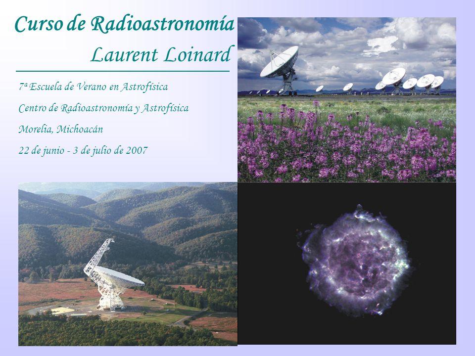 Curso de Radioastronomía Laurent Loinard