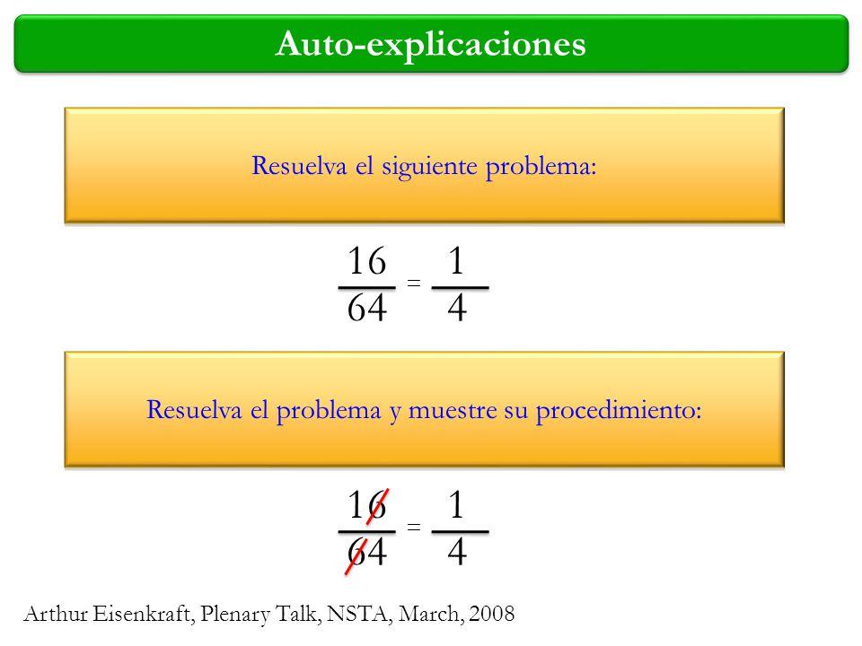 16 64 1 4 16 64 1 4 Auto-explicaciones Resuelva el siguiente problema: