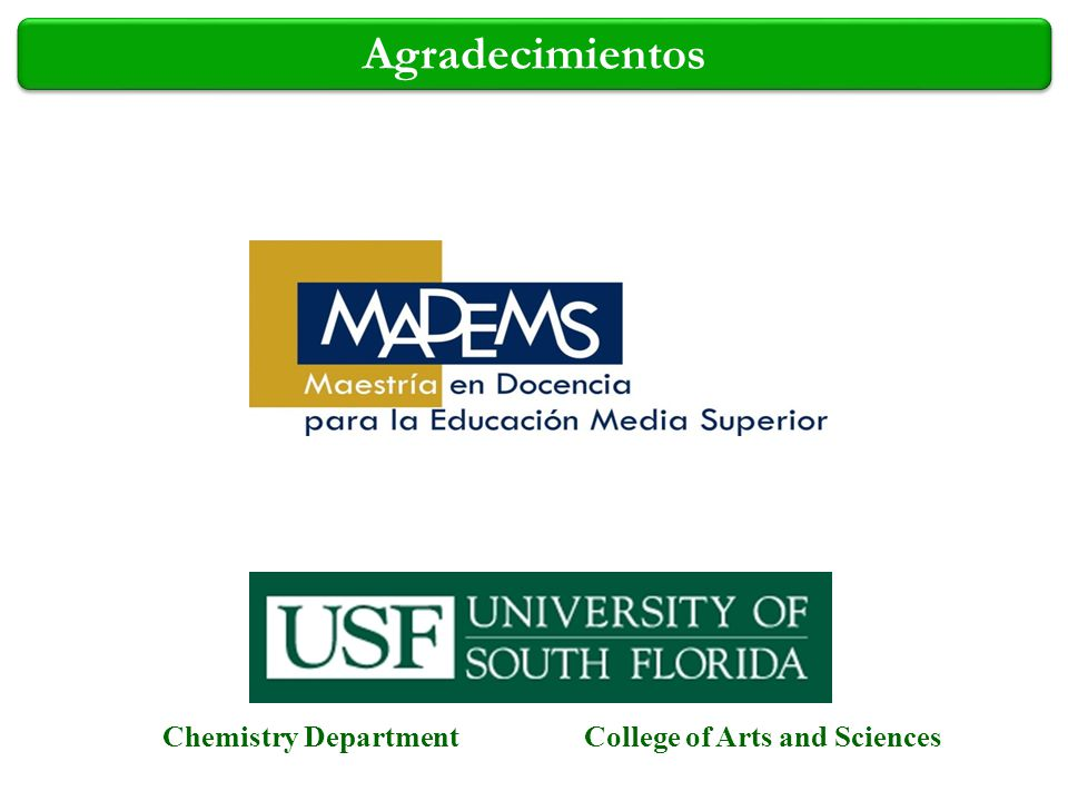 Agradecimientos Chemistry Department College of Arts and Sciences