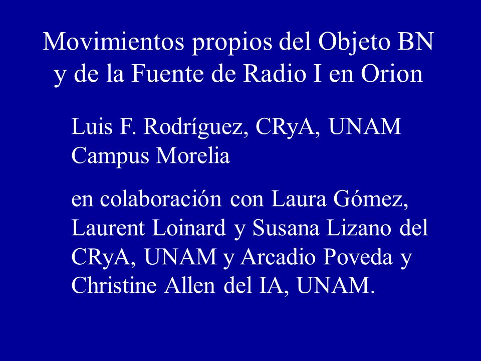 Movimientos propios del Objeto BN y de la Fuente de Radio I en Orion