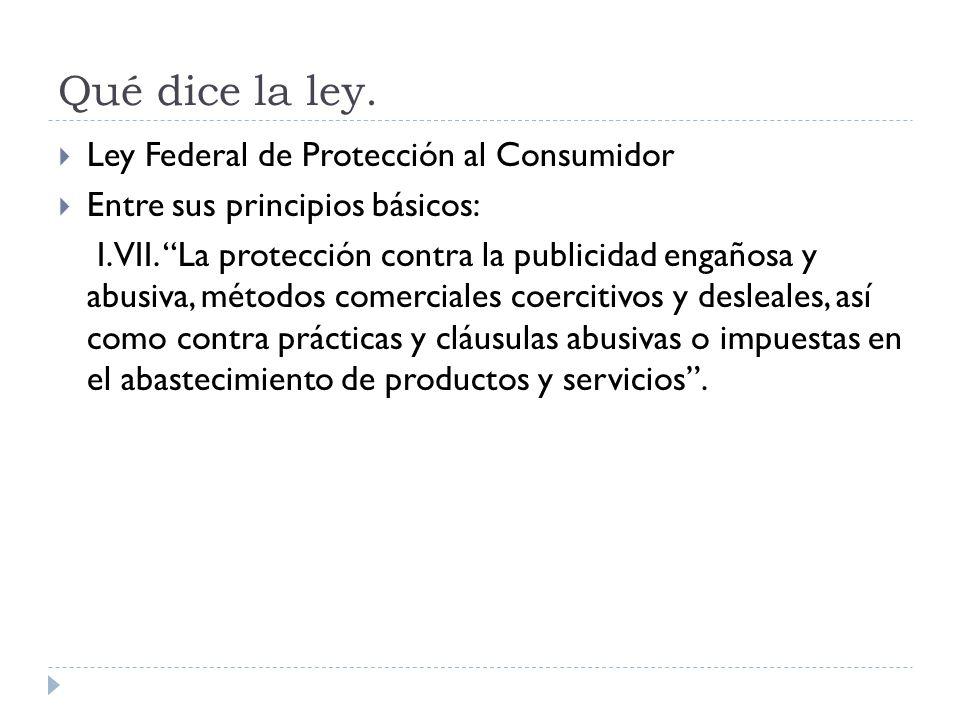 Qué dice la ley. Ley Federal de Protección al Consumidor