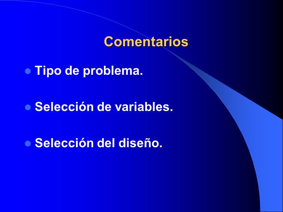 Comentarios Tipo de problema. Selección de variables.