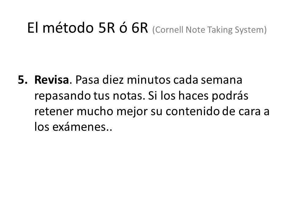 El método 5R ó 6R (Cornell Note Taking System)