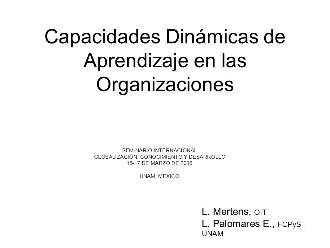 Capacidades Dinámicas de Aprendizaje en las Organizaciones