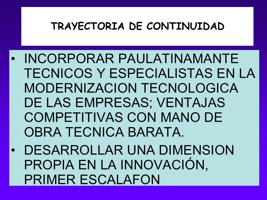 TRAYECTORIA DE CONTINUIDAD