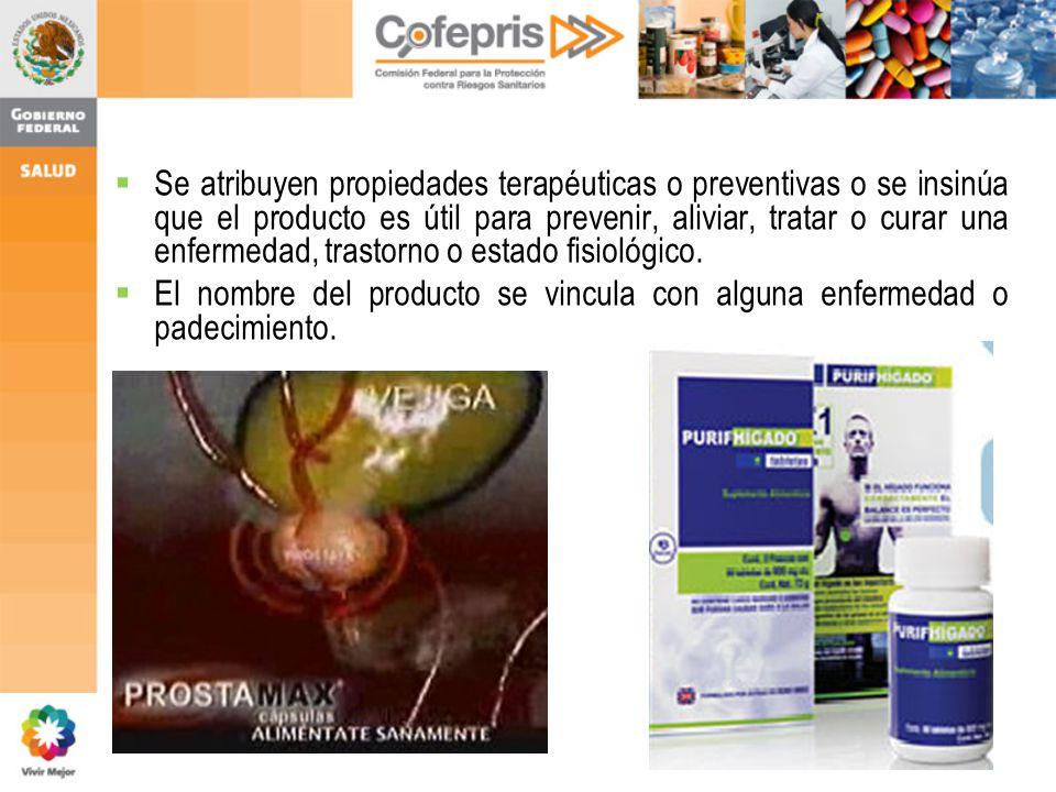 Se atribuyen propiedades terapéuticas o preventivas o se insinúa que el producto es útil para prevenir, aliviar, tratar o curar una enfermedad, trastorno o estado fisiológico.