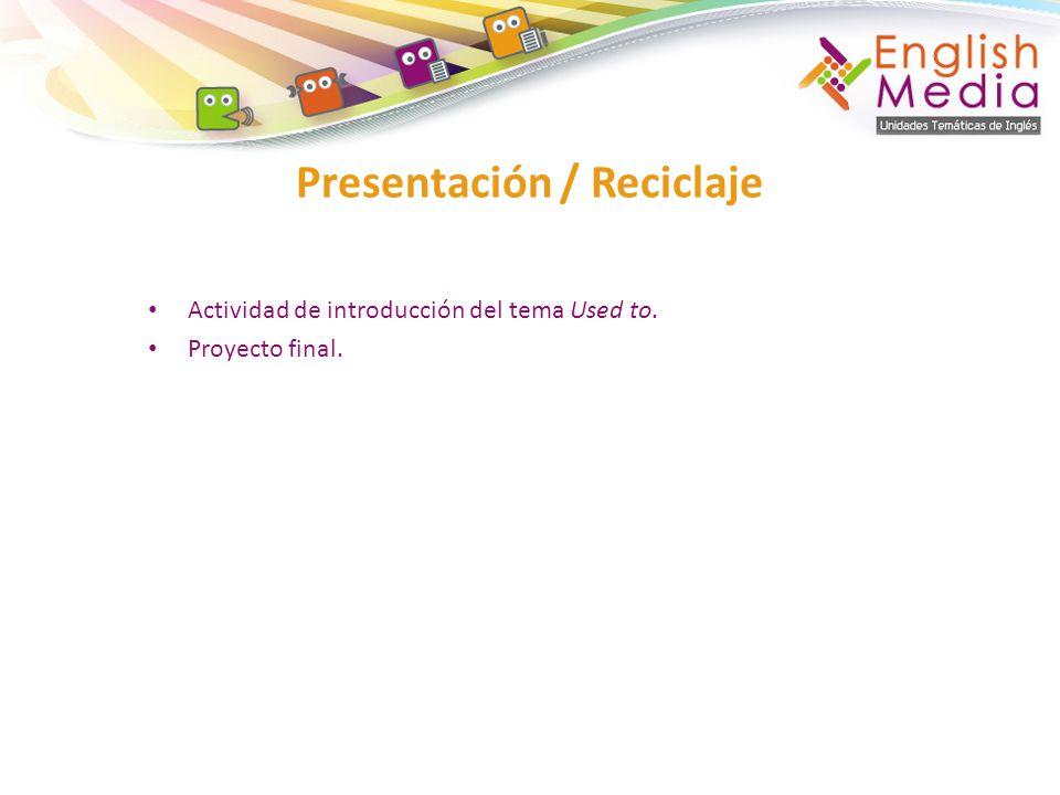 Presentación / Reciclaje