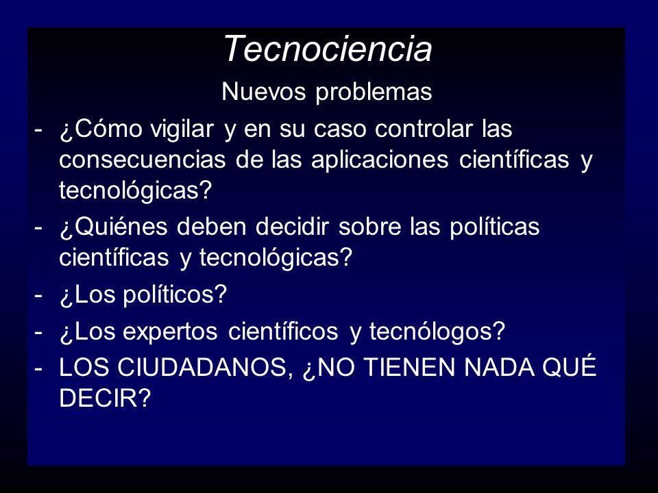 Tecnociencia Nuevos problemas