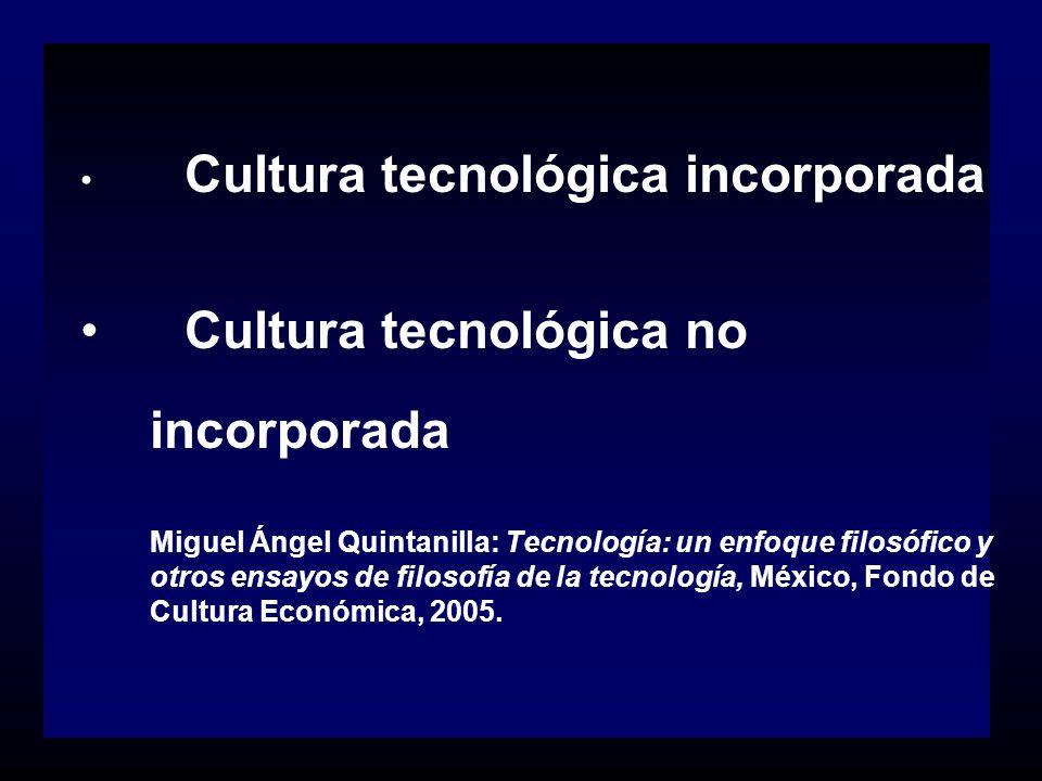 Cultura tecnológica no incorporada