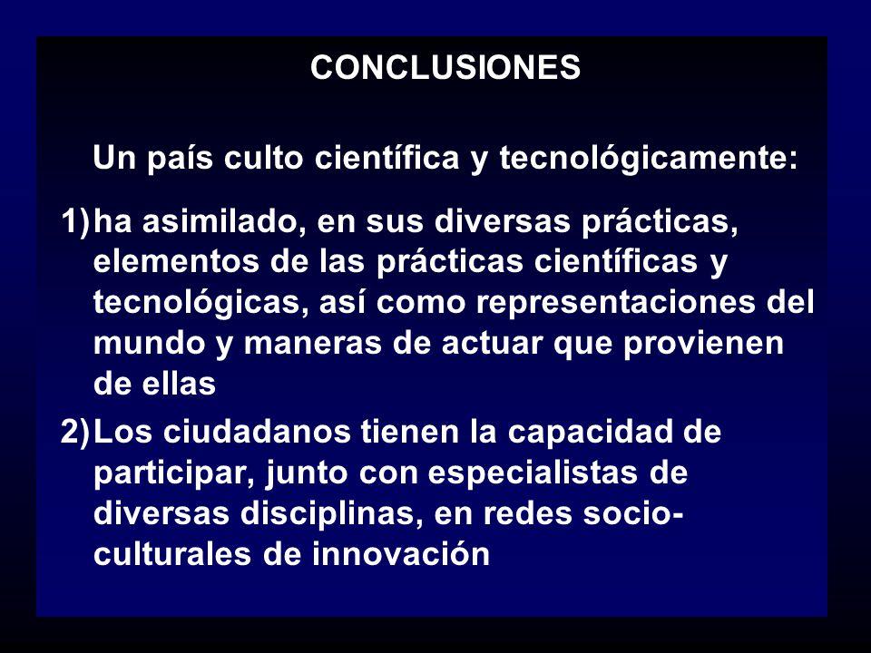 Un país culto científica y tecnológicamente: