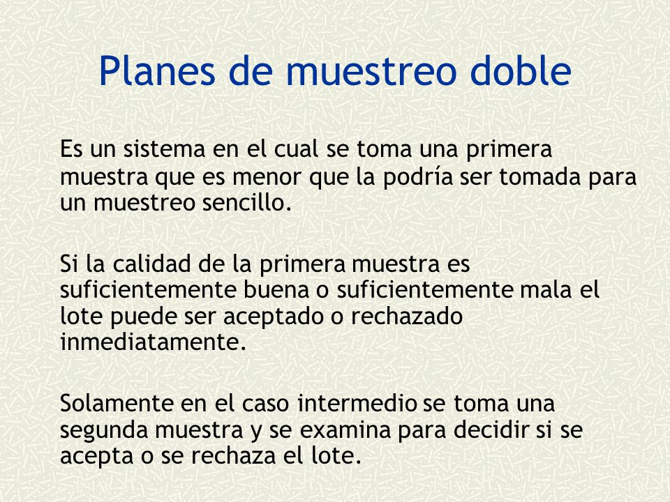Planes de muestreo doble