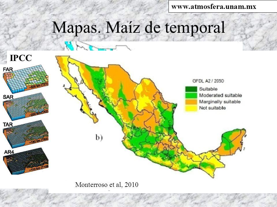 Mapas. Maíz de temporal IPCC 3a CN www.atmosfera.unam.mx