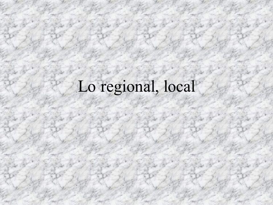Lo regional, local
