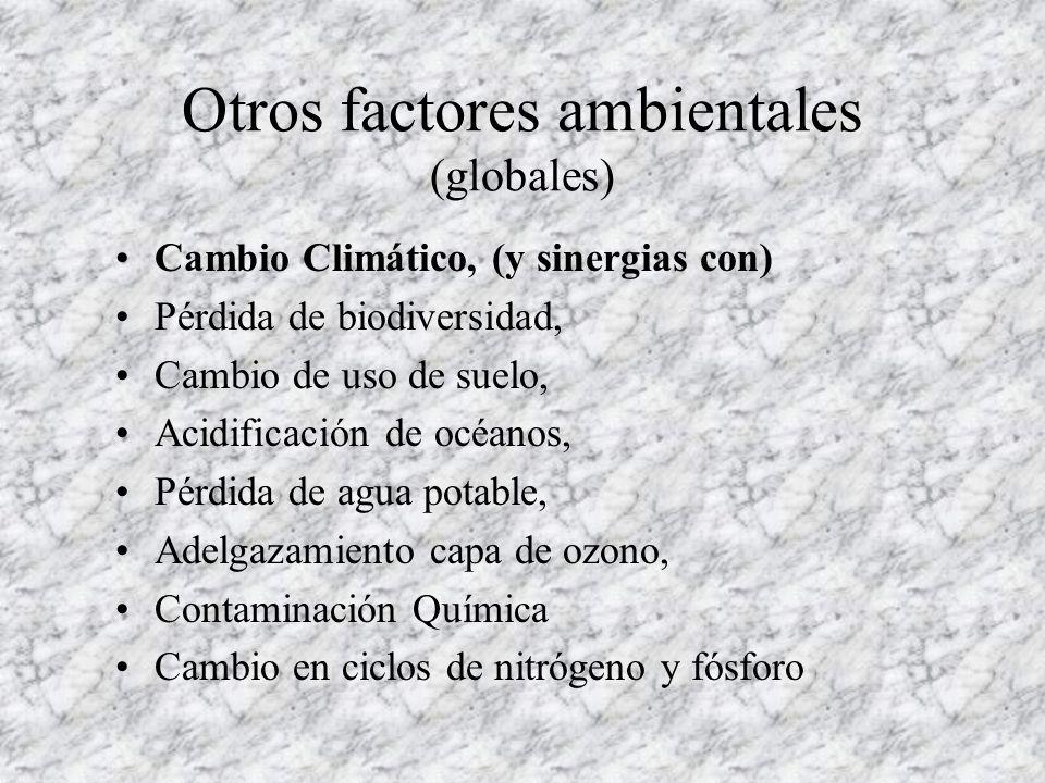 Otros factores ambientales (globales)
