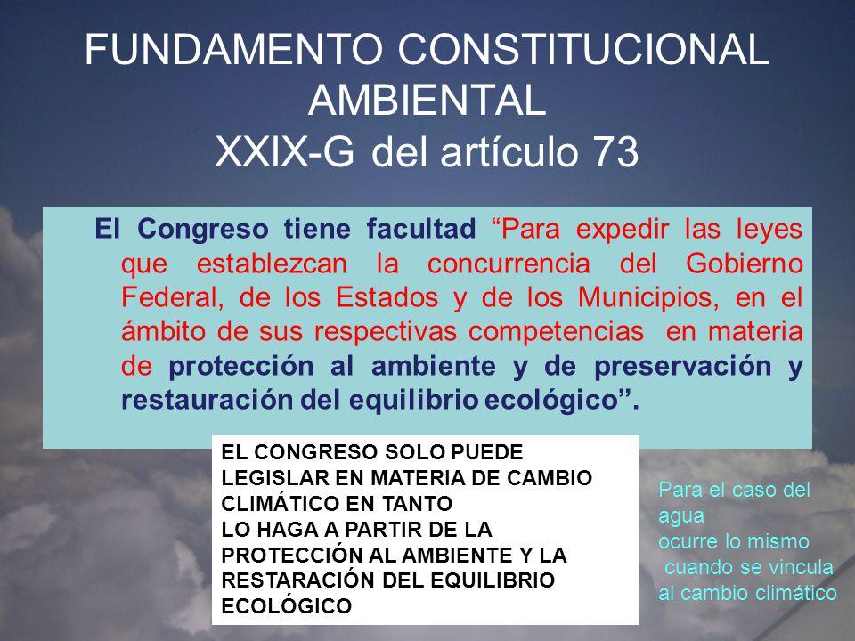 FUNDAMENTO CONSTITUCIONAL AMBIENTAL XXIX-G del artículo 73