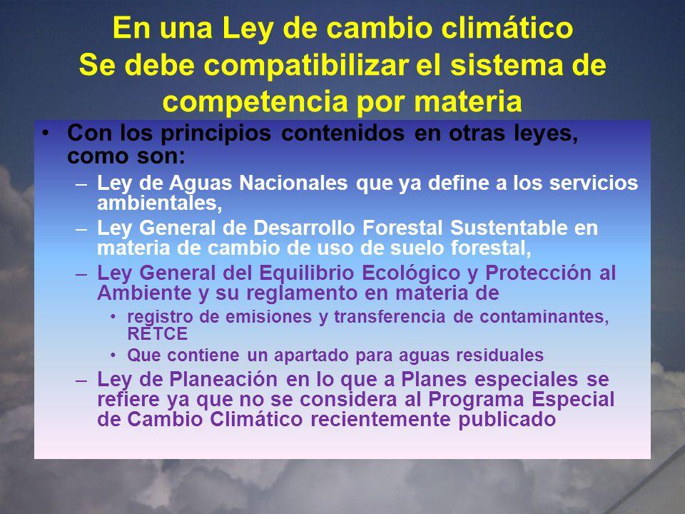 En una Ley de cambio climático Se debe compatibilizar el sistema de competencia por materia