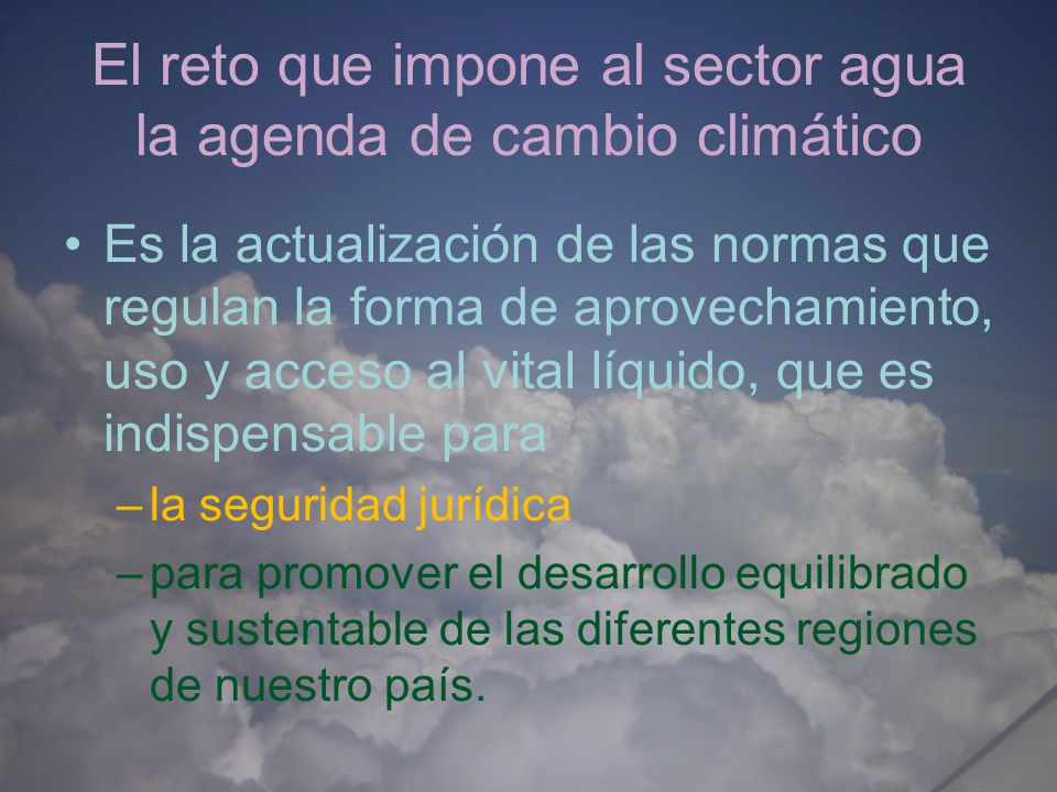 El reto que impone al sector agua la agenda de cambio climático