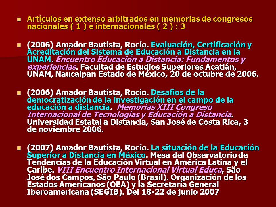 Artículos en extenso arbitrados en memorias de congresos nacionales ( 1 ) e internacionales ( 2 ) : 3