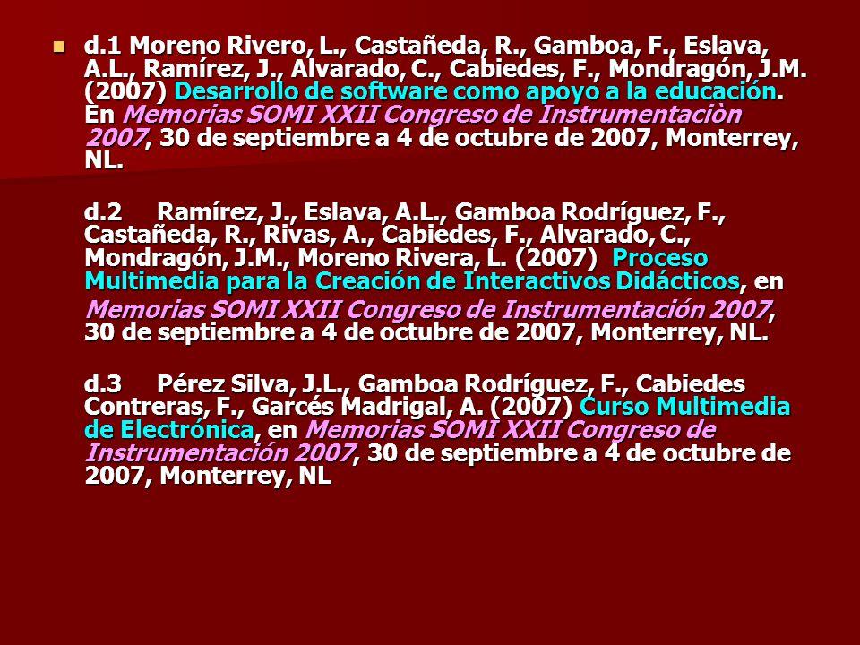 d. 1 Moreno Rivero, L. , Castañeda, R. , Gamboa, F. , Eslava, A. L