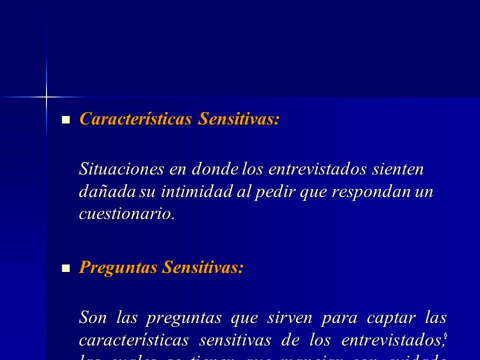 Características Sensitivas: