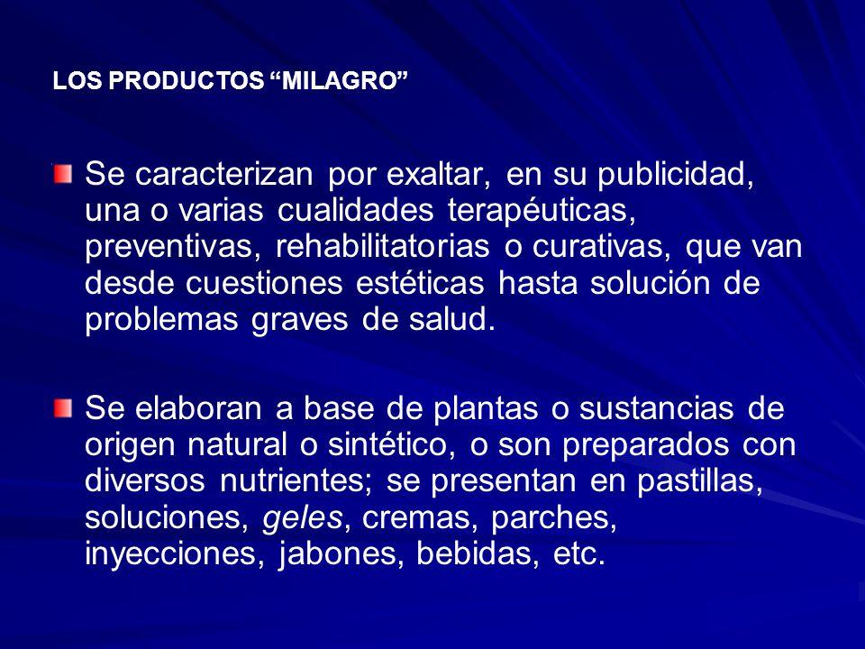 LOS PRODUCTOS MILAGRO