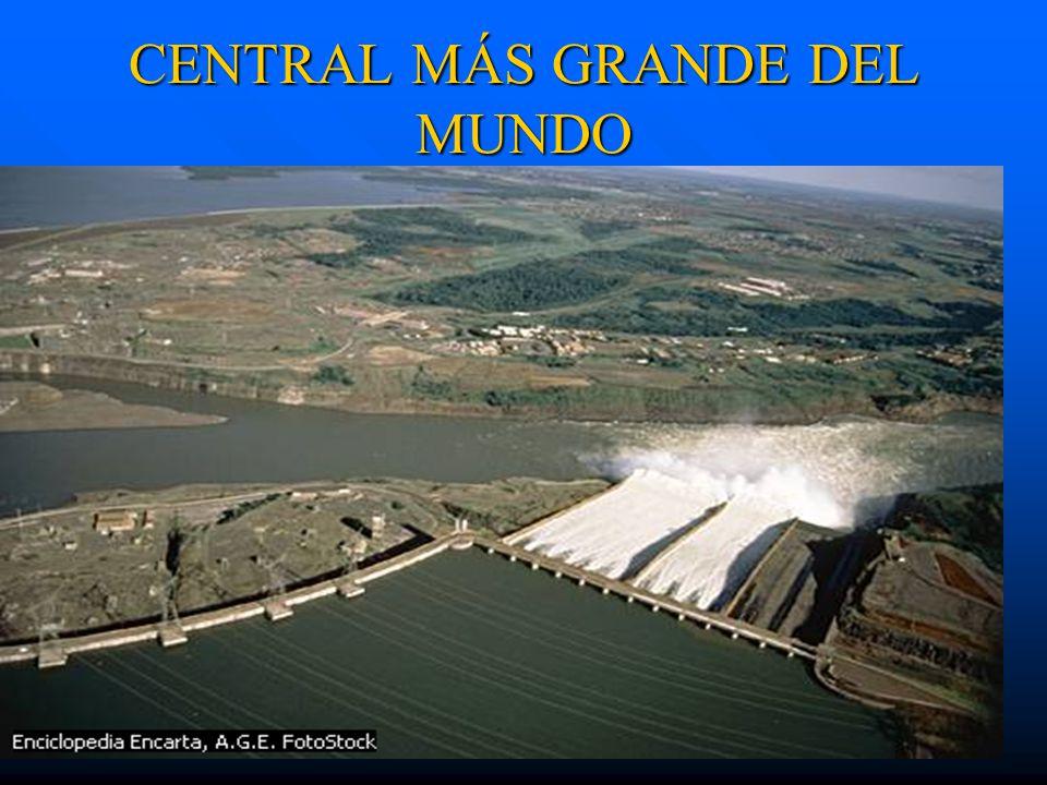 CENTRAL MÁS GRANDE DEL MUNDO