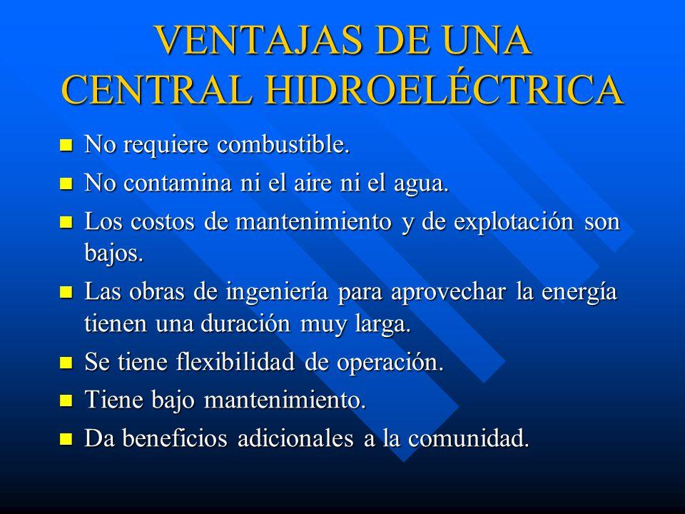 VENTAJAS DE UNA CENTRAL HIDROELÉCTRICA