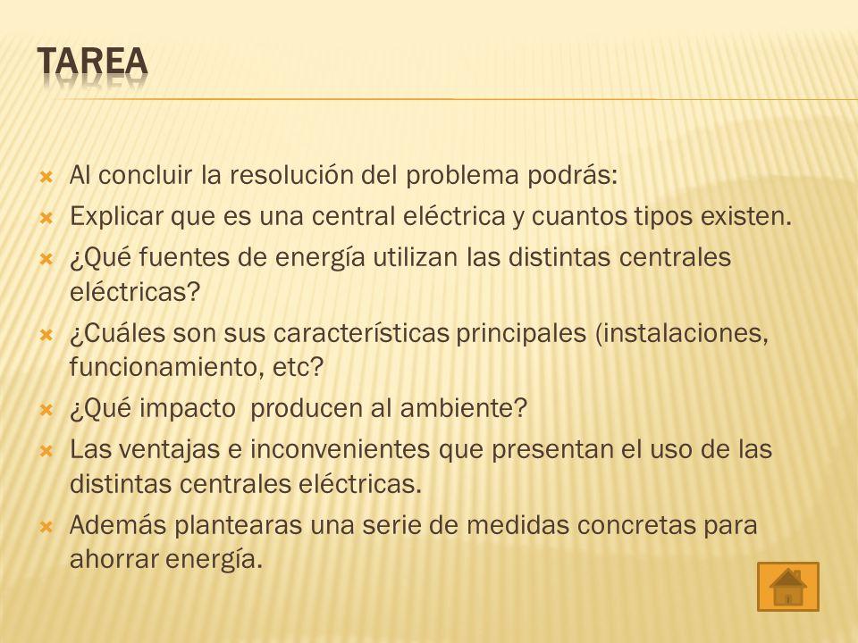 TAREA Al concluir la resolución del problema podrás: