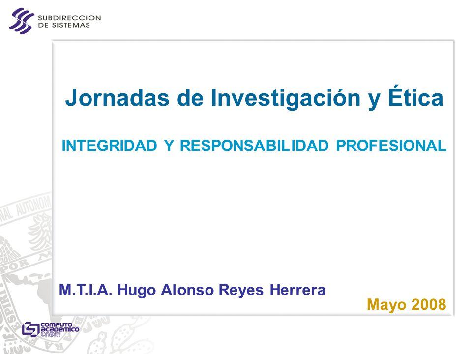 Jornadas de Investigación y Ética INTEGRIDAD Y RESPONSABILIDAD PROFESIONAL
