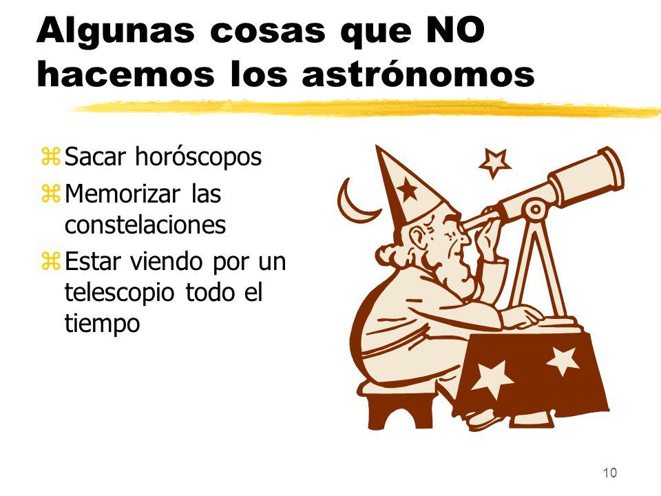 Algunas cosas que NO hacemos los astrónomos
