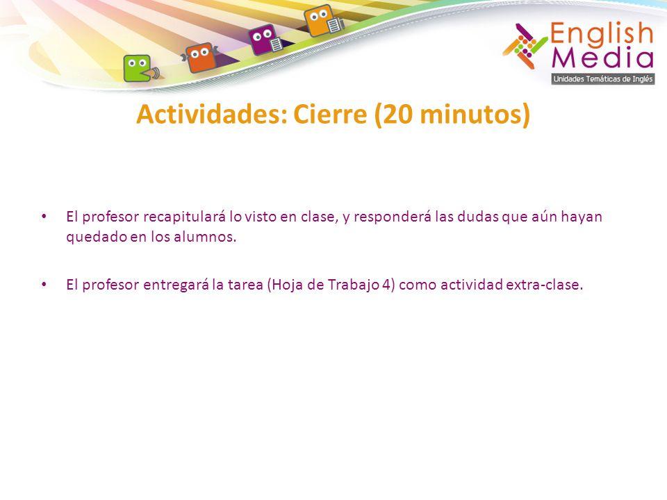 Actividades: Cierre (20 minutos)