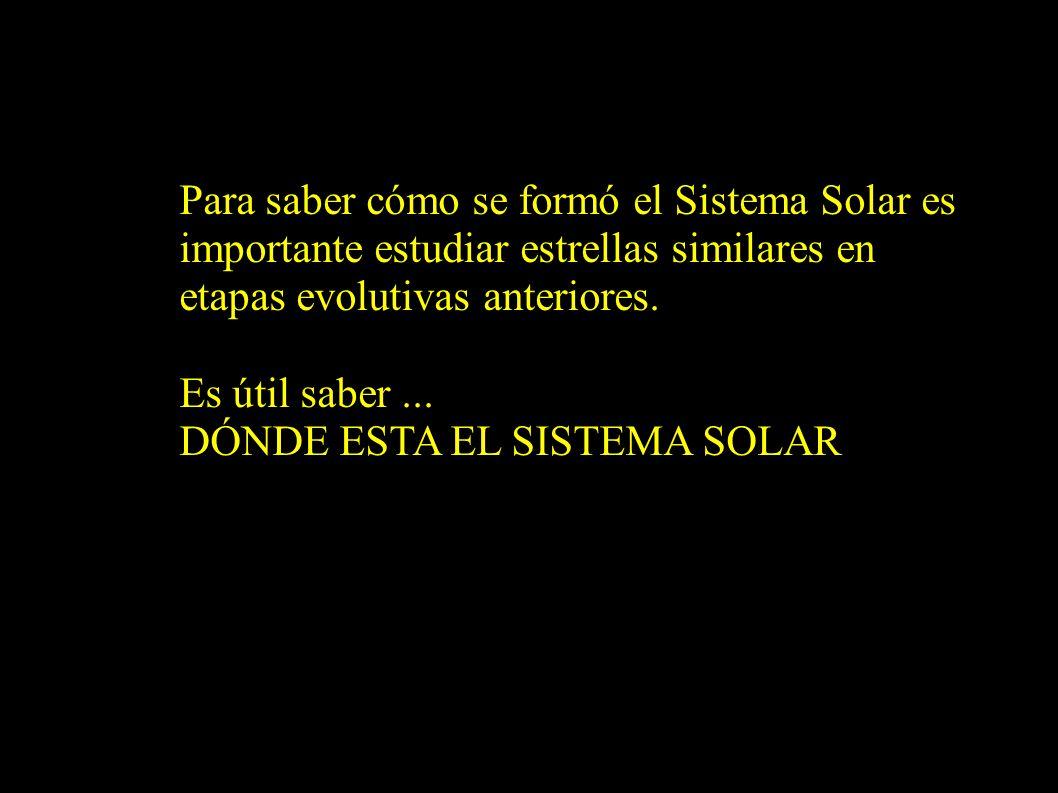Para saber cómo se formó el Sistema Solar es importante estudiar estrellas similares en etapas evolutivas anteriores.