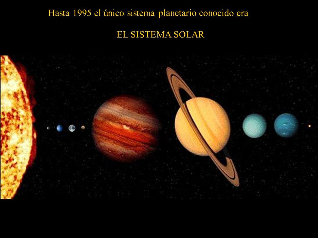 Hasta 1995 el único sistema planetario conocido era
