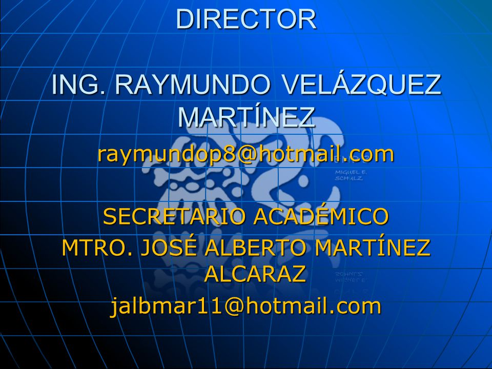 DIRECTOR ING. RAYMUNDO VELÁZQUEZ MARTÍNEZ